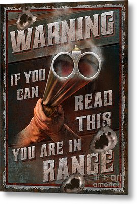 You Are In Range Metal Print