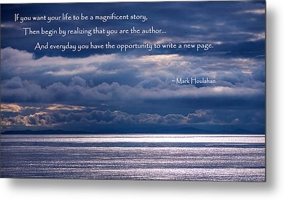 Metal Print featuring the photograph You Are The Author by Jordan Blackstone