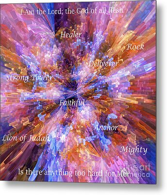 You Are The Lord Metal Print by Margie Chapman