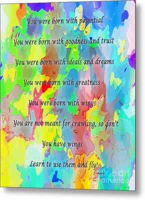 You Have Wings Metal Print