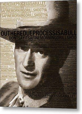 Young John Wayne Painting With Quotes Metal Print