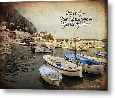 Your Ship Will Come In Metal Print
