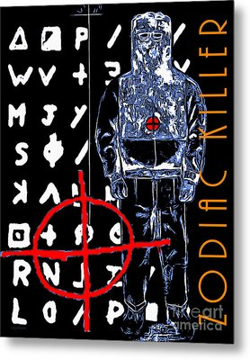 Zodiac Killer 20140912poster Metal Print by Wingsdomain Art and Photography