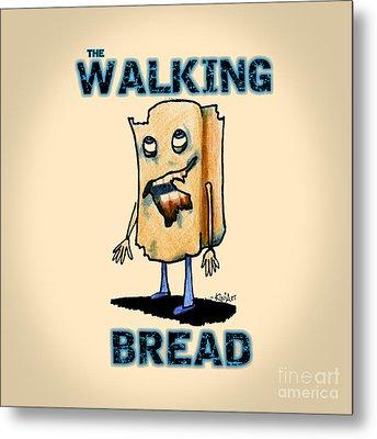 Zombie Bread Metal Print by Kim Niles