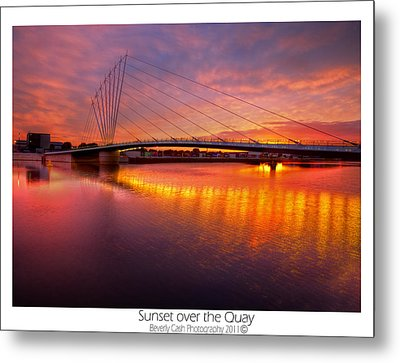 Metal Print featuring the photograph  Sunset Over The Quay by Beverly Cash