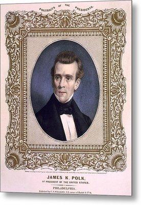 James Polk 1795-1849 President Metal Print by Everett