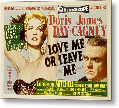 Love Me Or Leave Me, Poster Art, Doris Metal Print by Everett
