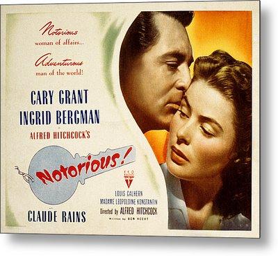 Notorious, Cary Grant, Ingrid Bergman Metal Print by Everett