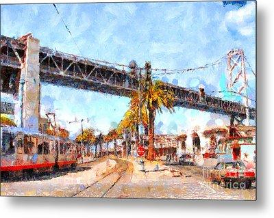 San Francisco Bay Bridge At The Embarcadero . 7d7706 Metal Print by Wingsdomain Art and Photography
