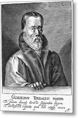 William Tyndale (1492?-1536) Metal Print by Granger