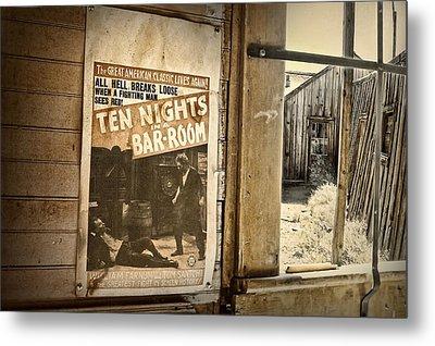 10 Nights In A Bar Room Metal Print by Scott Norris