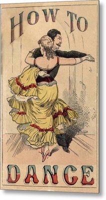 19th Century Dance Manual, How Metal Print by Everett