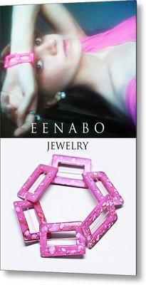 My Art Jewelry Metal Print by Eena Bo