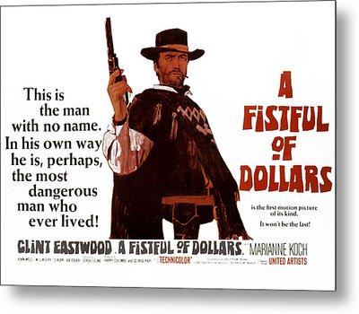 A Fistful Of Dollars Aka Per Un Pugno Metal Print by Everett
