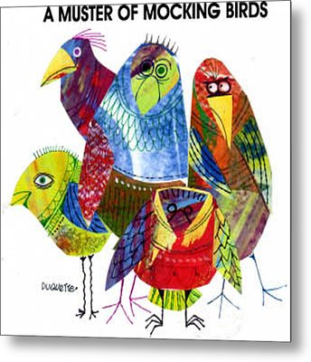 A Muster Of Mocking Birds Metal Print by Steven Duquette