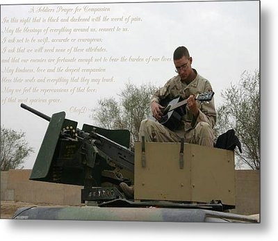 A Soldiers Prayer For Compassion Metal Print by Dennis Welch