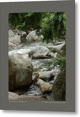 Metal Print featuring the photograph Adirondack Stream-ii by Patricia Overmoyer