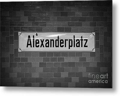 Alexanderplatz Berlin U-bahn Underground Railway Station Name Plates Germany Metal Print