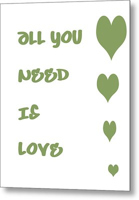 All You Need Is Love - Sage Green Metal Print by Georgia Fowler