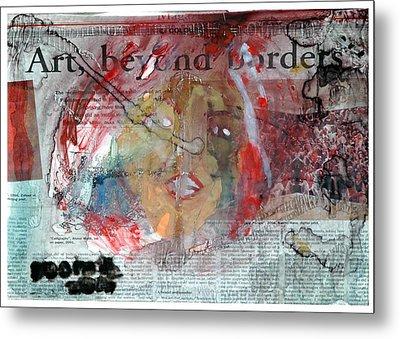 Art Without Boundaries Art Beyond Borders.. Metal Print by Rooma Mehra