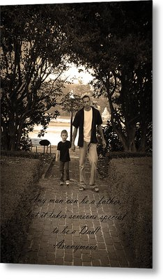 Metal Print featuring the photograph Be A Dad by Kelly Hazel