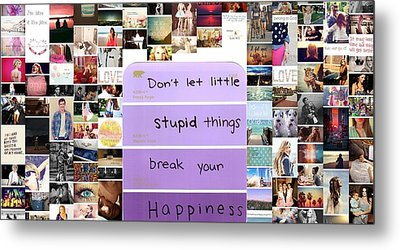 Be Happly Metal Print by Holley Jacobs