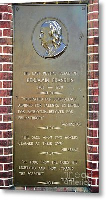 Benjamin Franklin Marker Metal Print by Snapshot  Studio