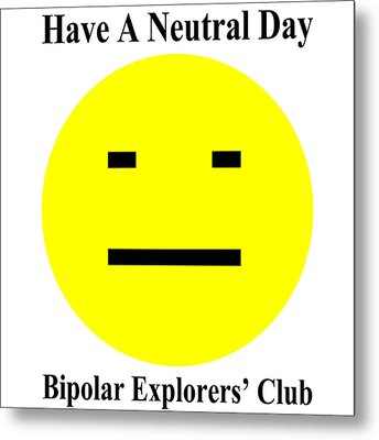 Bipolar Explorers' Club Metal Print by Gregory Scott