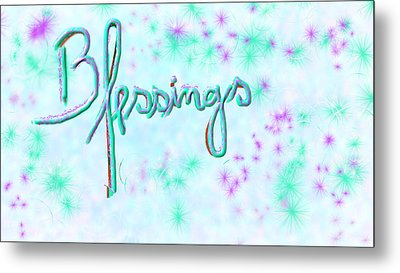 Blessings Metal Print by Rosana Ortiz