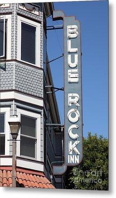 Blue Rock Inn - Larkspur California - 5d18498 Metal Print by Wingsdomain Art and Photography
