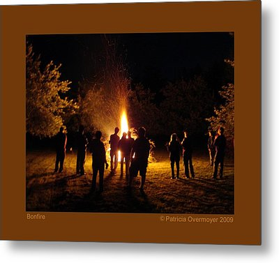 Bonfire Metal Print by Patricia Overmoyer