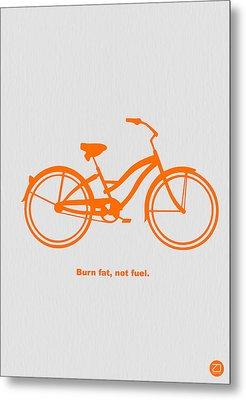 Burn Fat Not Fuel Metal Print by Naxart Studio