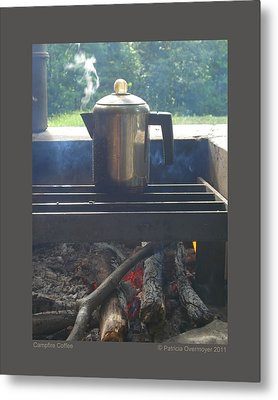 Metal Print featuring the photograph Campfire Coffee by Patricia Overmoyer