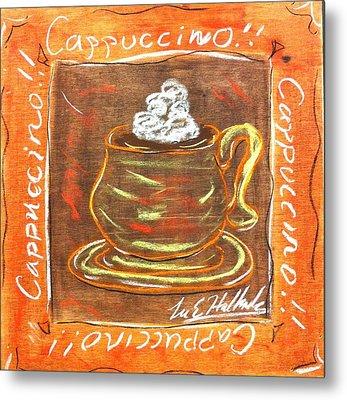 Cappaccino Metal Print by Lee Halbrook