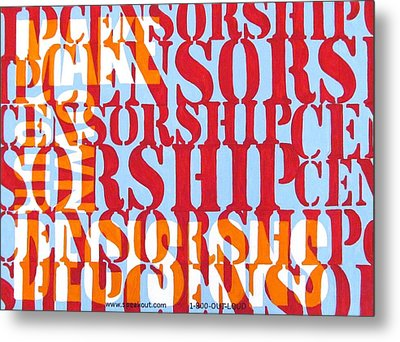 Censorship Metal Print by Sabrina McGowens