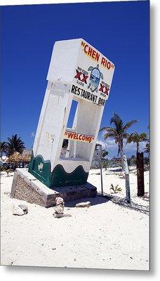 Metal Print featuring the photograph Chen Rio Beach Bar Sign Cozumel Mexico by Shawn O'Brien