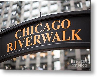 Chicago Riverwalk Sign Metal Print by Paul Velgos