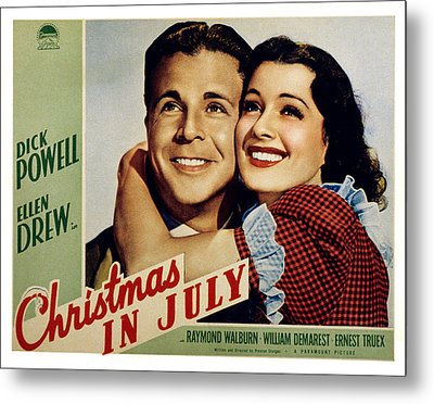 Christmas In July, Dick Powell, Ellen Metal Print