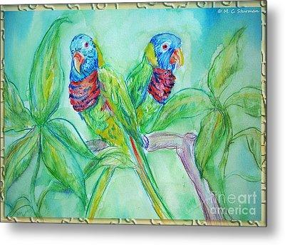 Colorful Lorikeet Couple Metal Print by M C Sturman