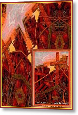 Cross Nine Eleven Tangle Of Terror Metal Print by Ray Tapajna