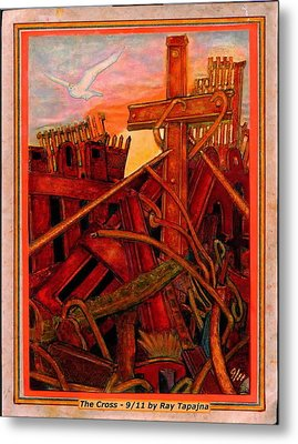 Cross Of Nine Eleven Tangle Of Terror  Metal Print by Ray Tapajna