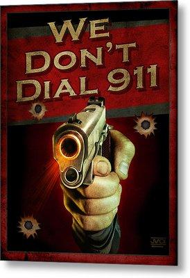 Dial 911 Metal Print