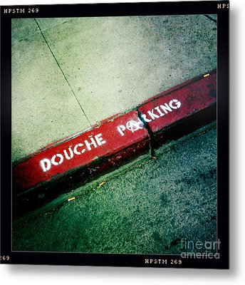 Douche Parking Metal Print by Nina Prommer