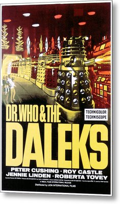 Dr. Who And The Daleks, 1965 Metal Print by Everett