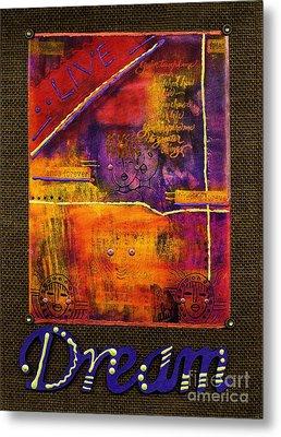 Dream Banner Metal Print by Angela L Walker