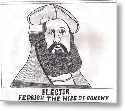 Elector Fedrich The Wise Of Saxony Metal Print by Ademola kareem oshodi