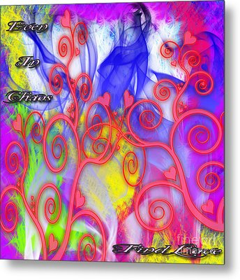 Metal Print featuring the digital art Even In Chaos Find Love by Clayton Bruster