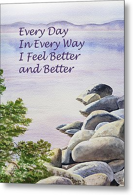 Feel Better Affirmation Metal Print by Irina Sztukowski