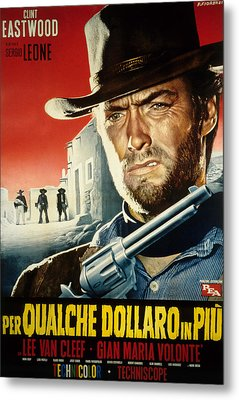 For A Few Dollars More, Clint Eastwood Metal Print by Everett