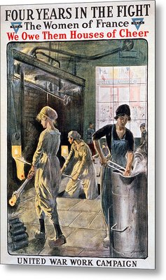 Four Years In The Fight. Women Working Metal Print by Everett